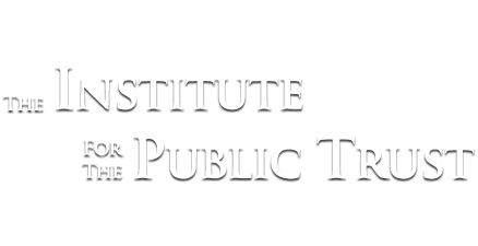 Institute for the Public Trust